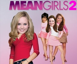 Boo, you whore! Mean Girls 2 looks shit.