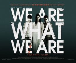 A new We Are What We Are trailer to sink your teeth into