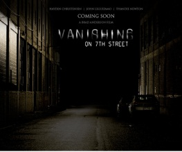 New trailer for Vanishing on Seventh Street