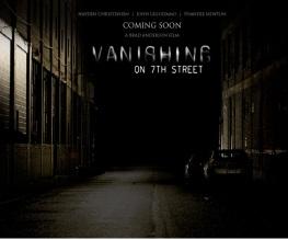 New trailer for Vanishing on Seventh Street