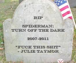 Julie Taymor flees Spider-Man: Turn Off The Dark