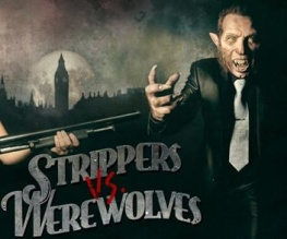 Strippers vs. Werewolves gets first poster