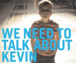 UK trailer for We Need To Talk About Kevin released
