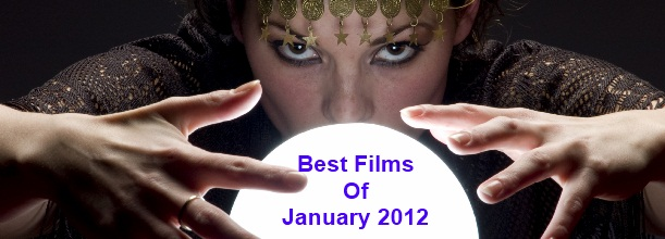 The Top 10 Films To See In January 2012