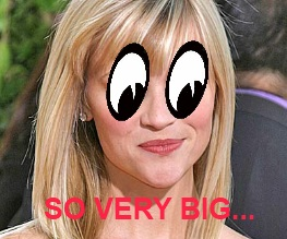 Reese Witherspoon Has Big Eyes