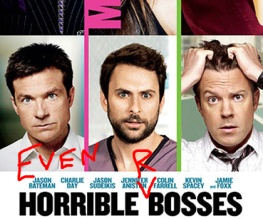 Horrible Bosses 2 is apparently happening