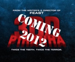 Piranha 3DD will ravage our cinema screens after all