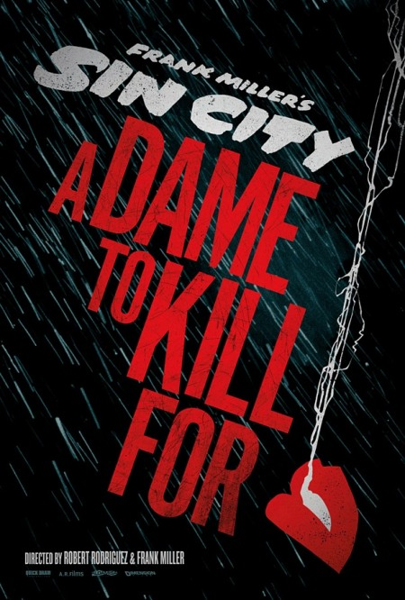 First poster for Sin City: A Dame To Kill For