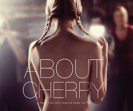 New trailer for About Cherry