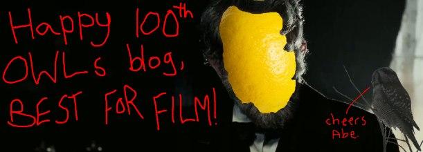 Orange(Wednesday)s and Lemons #100 – CENTENARY EDITION