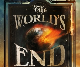 The World's End moved to August