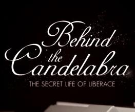 New Trailer for Steven Soderbergh's Behind The Candelabra