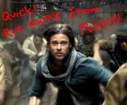 Brad Pitt thinks World War Z got 'too political'