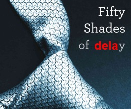 Fifty Shades of Grey hits production delays
