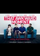 That Awkward Moment Image